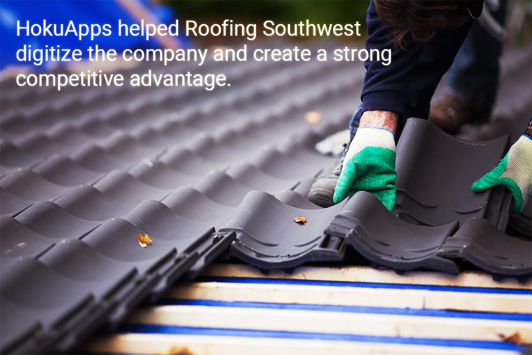 HokuApps Redefines Enterprise Mobility for Roofing Southwest