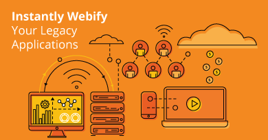 Instantly Webify Your Legacy Applications