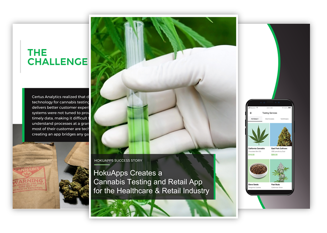 HokuApps creates cannabis testing and retail technology for the Healthcare & Retail Industry