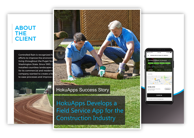 HokuApps develops and deploys Field Service Technology for the Construction Industry