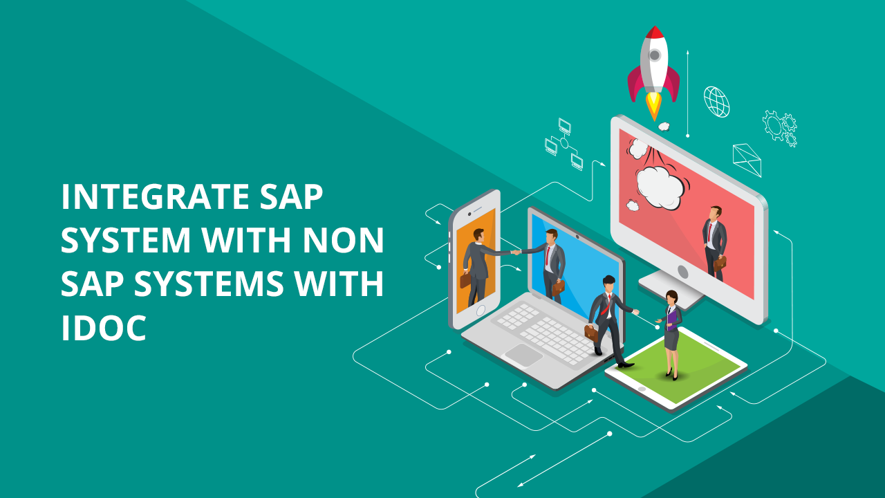 Integrate SAP system with Non-SAP systems with IDOC