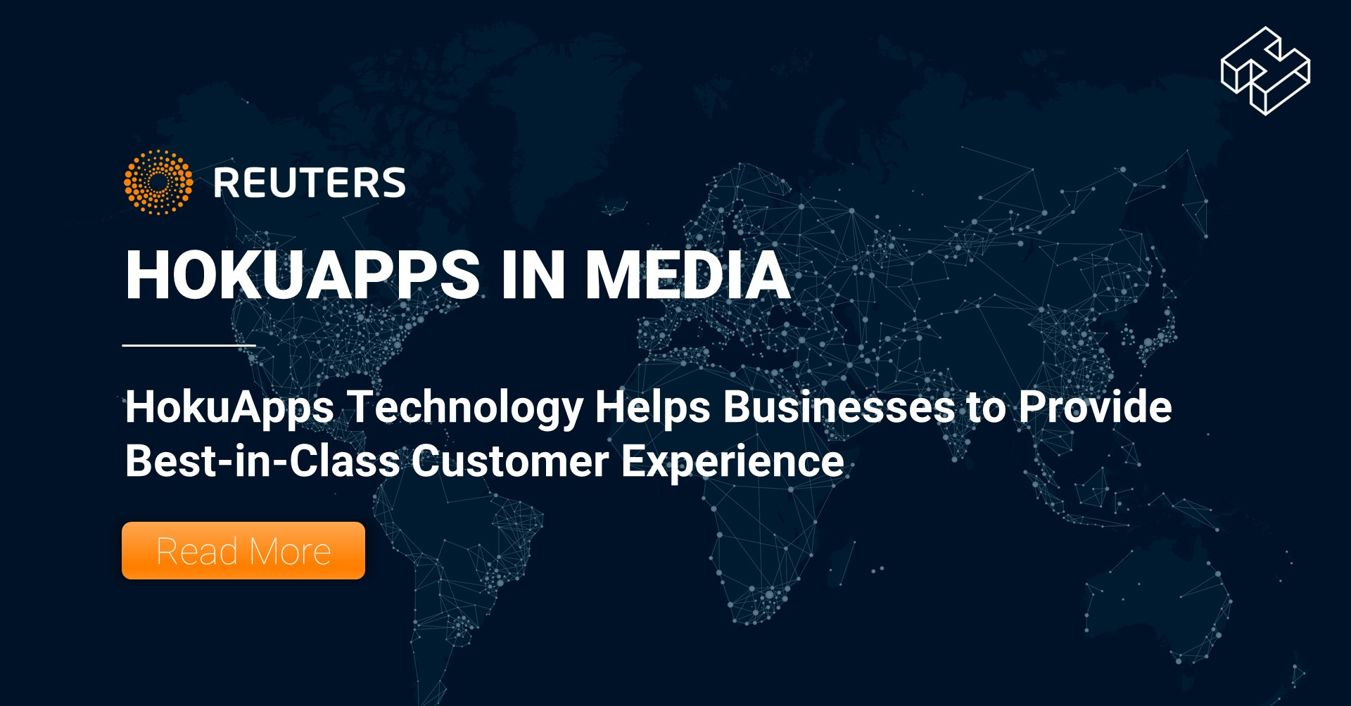 HokuApps Technology Helps Businesses to Provide Best-in-Class Customer Experience