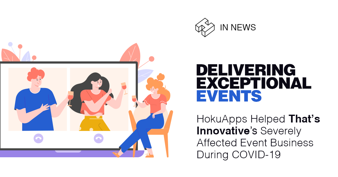 HokuApps' Feature-Packed Solution Streamlines That's Innovative's Event Management Business