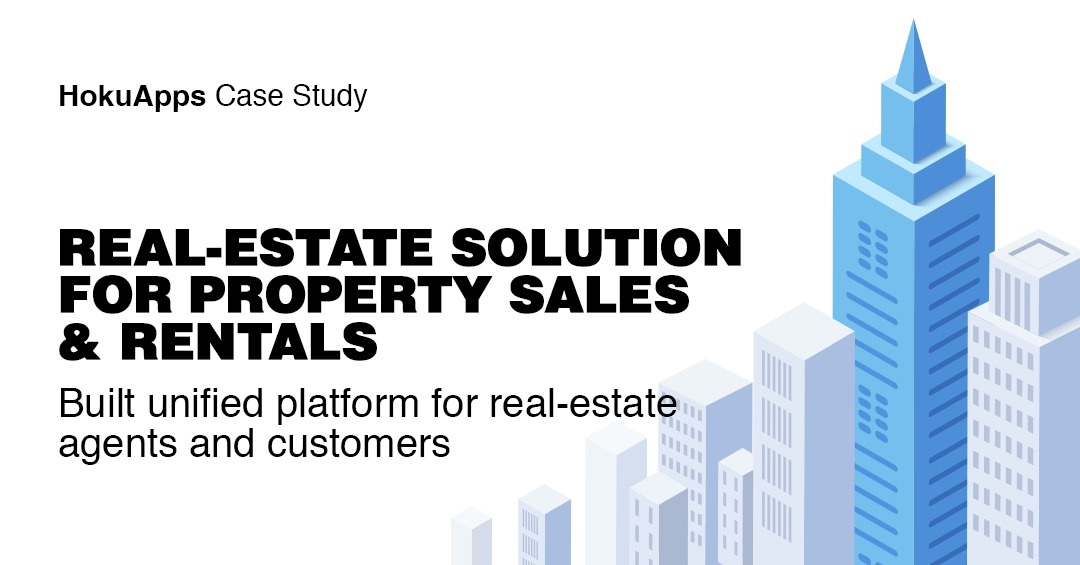 HokuApps cross-platform Real-estate solution improves business while streamlining the process