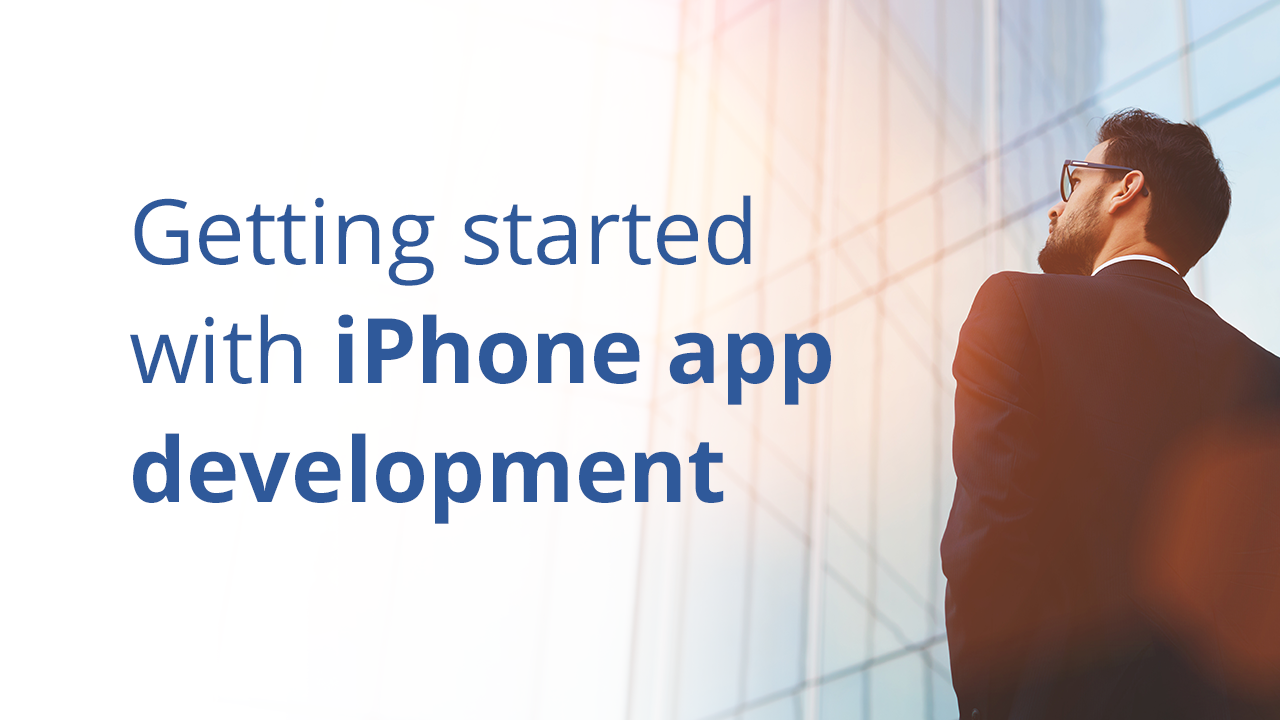 Getting Started with iPhone App Development